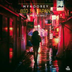 150-Mynoorey---Big-In-Japan-530