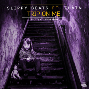164-Slippy-Beats-ft.-ZLATA---Trip-On-Me-600